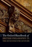 The Oxford Handbook of British Philosophy in the Seventeenth Century