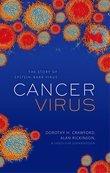 Cancer Virus: The story of Epstein-Barr Virus