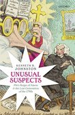 Unusual Suspects: Pitts Reign of Alarm and the Lost Generation of the 1790s