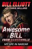 Awesome Bill from Dawsonville: Looking Back on a Life in NASCAR