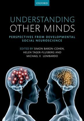 Understanding Other Minds: Perspectives from developmental social neuroscience