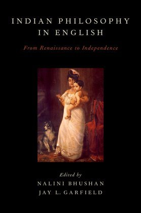 Indian Philosophy in English: From Renaissance to Independence