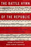 The Battle Hymn of the Republic: A Biography of the Song That Marches On