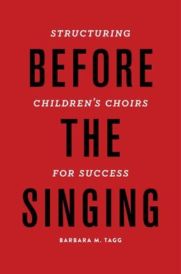 Before the Singing: Structuring Childrens Choirs for Success