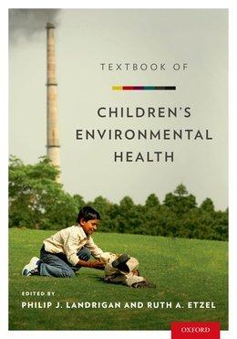 Textbook of Childrens Environmental Health