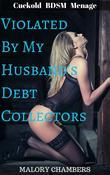 Violated By My Husband's Debt Collectors