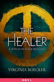 The Healer: A Witch Hunter Novella