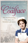 At the Coalface: The memoir of a pit nurse