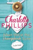 Meet Me at the Honeymoon Suite: HarperImpulse Contemporary Fiction (A Novella) (Do Not Disturb, Book 5)