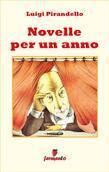 Novelle per un anno - edizione completa 302 novelle