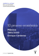 El proceso económico. México (1960-2000)
