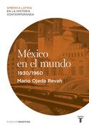 México en el mundo (1930-1960)