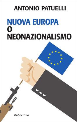 Nuova Europa o neonazionalismo