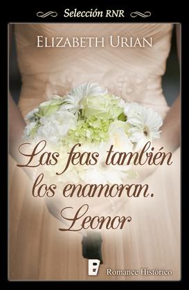 Las feas también los enamoran: Leonor