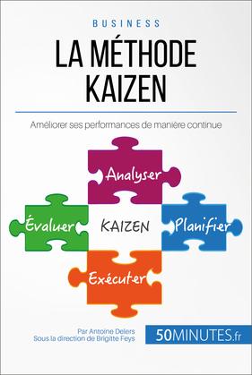La philosophie du Kaizen ou l'amélioration continue