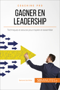 Comment gagner en leadership ?