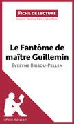 Le Fantôme de Maître Guillemin d'Évelyne Brisou-Pellen