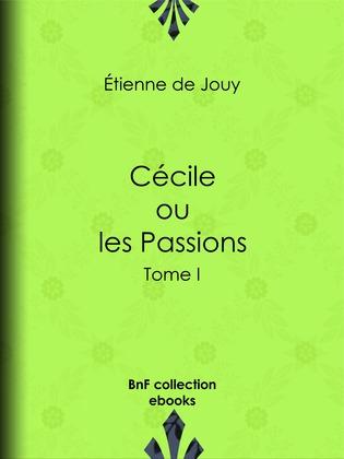 Cécile ou les Passions