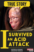 I Survived an Acid Attack