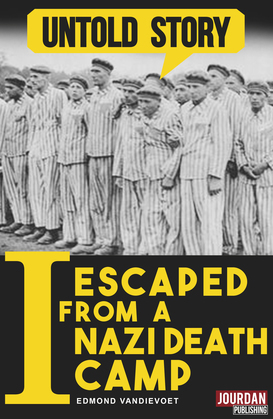 I Escaped from a Nazi Death Camp