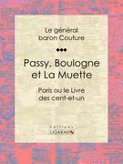 Passy, Boulogne et La Muette