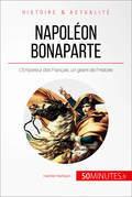 Napoléon Bonaparte, l'Empereur des Français