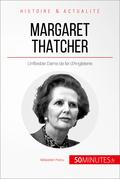 Margaret Thatcher, l'inflexible Dame de fer