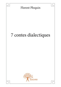 7 contes dialectiques