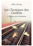 Les Chroniques des Gardiens (Tome 3)