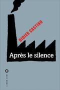 Après le silence