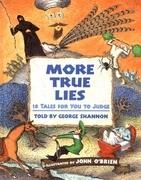 More True Lies