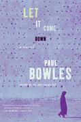 Let it Come Down: A Novel
