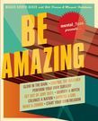 Mental Floss Presents Be Amazing