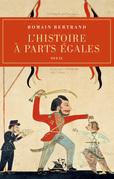 L'Histoire à parts égales