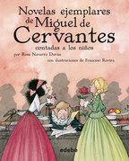 Novelas ejemplares de Miguel de Cervantes contadas a los niños