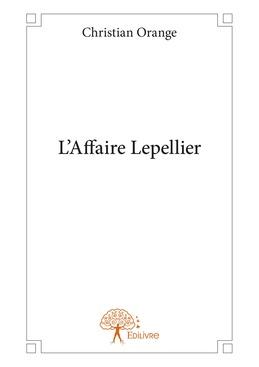 L'Affaire Lepellier