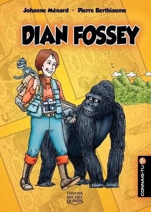Connais-tu? - En couleurs 6 - Dian Fossey