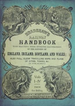 Bradshaw's Railway Handbook Complete Edition, Volumes I-IV