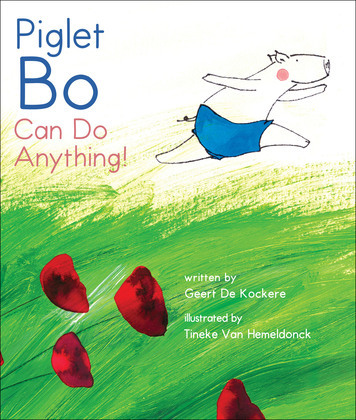Piglet Bo Can Do Anything!