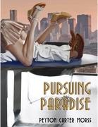 Pursuing Paradise