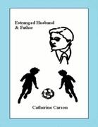 Estranged Husband & Father