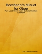Boccherini's Minuet for Oboe - Pure Lead Sheet Music By Lars Christian Lundholm