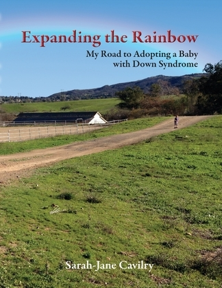 Expanding the Rainbow: My Road to Adopting a Baby With Down Syndrome