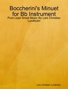 Boccherini's Minuet for Bb Instrument - Pure Lead Sheet Music By Lars Christian Lundholm