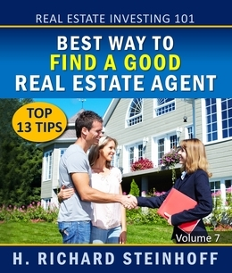 Real Estate Investing 101: Best Way to Find a Good Real Estate Agent, Top 13 Tips