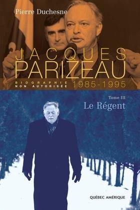 Jacques Parizeau Tome 3