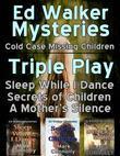 Ed Walker Mysteries - Triple Play