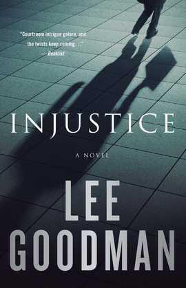 Injustice: A Novel