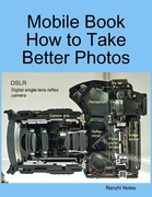Mobile Book  How to Take Better Photos