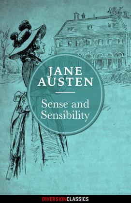 Sense and Sensibility (Diversion Classics)